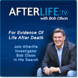 AfterlifeTV.com with Bob Olson